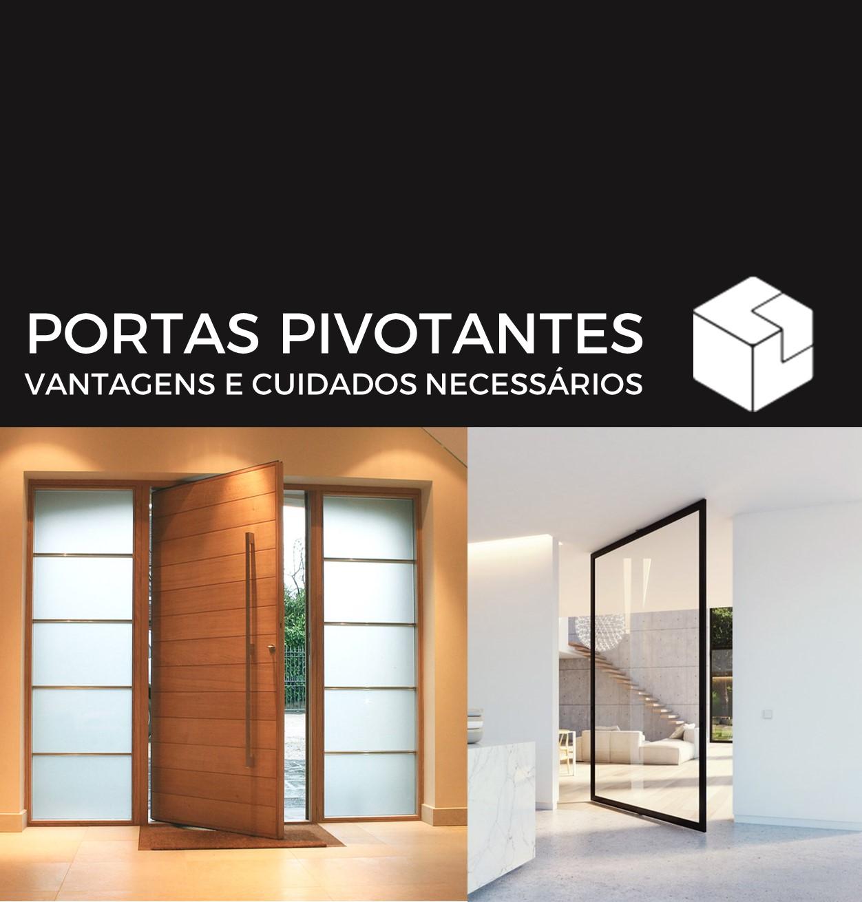 Portas Pivotantes - Vantagens e cuidados necessários